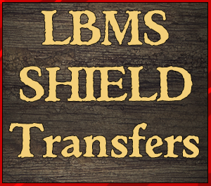 LBMS Shield Transfers